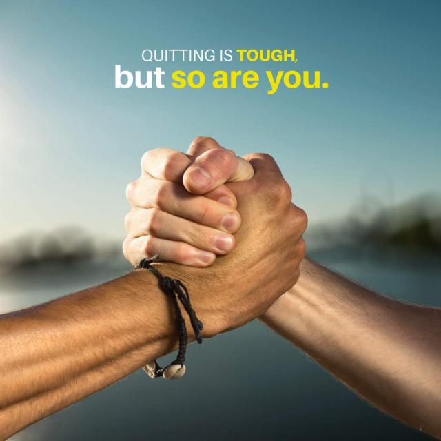 "Two people gripping hands with text saying ""quitting is tough but so are you"""